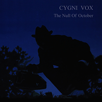 The Null Of October - проект «Cygni Vox» | NR-2306